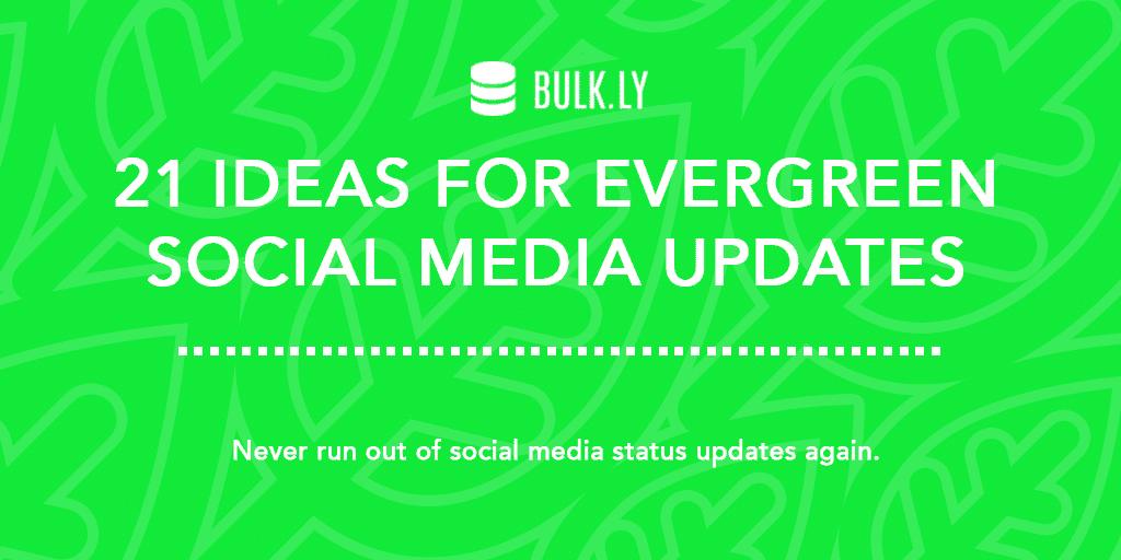 Evergreen Social Media Content Updates