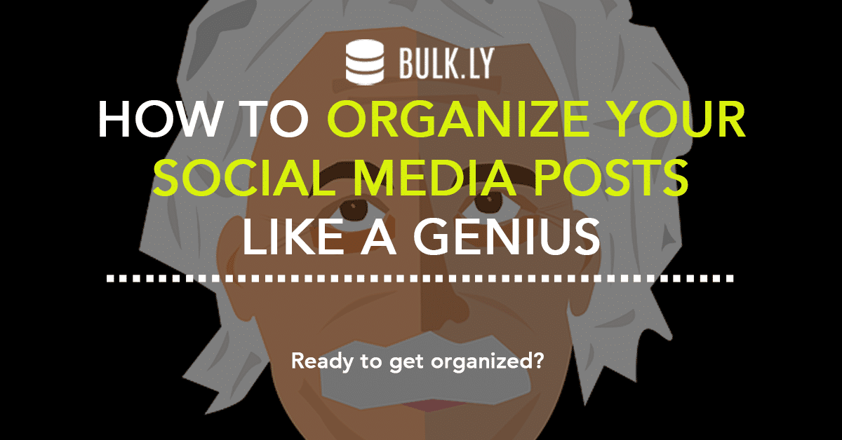 organize social media posts